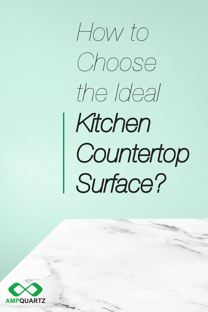 Share with you about how to choose the right kitchen countertop surface which fit perfectly with your kitchen