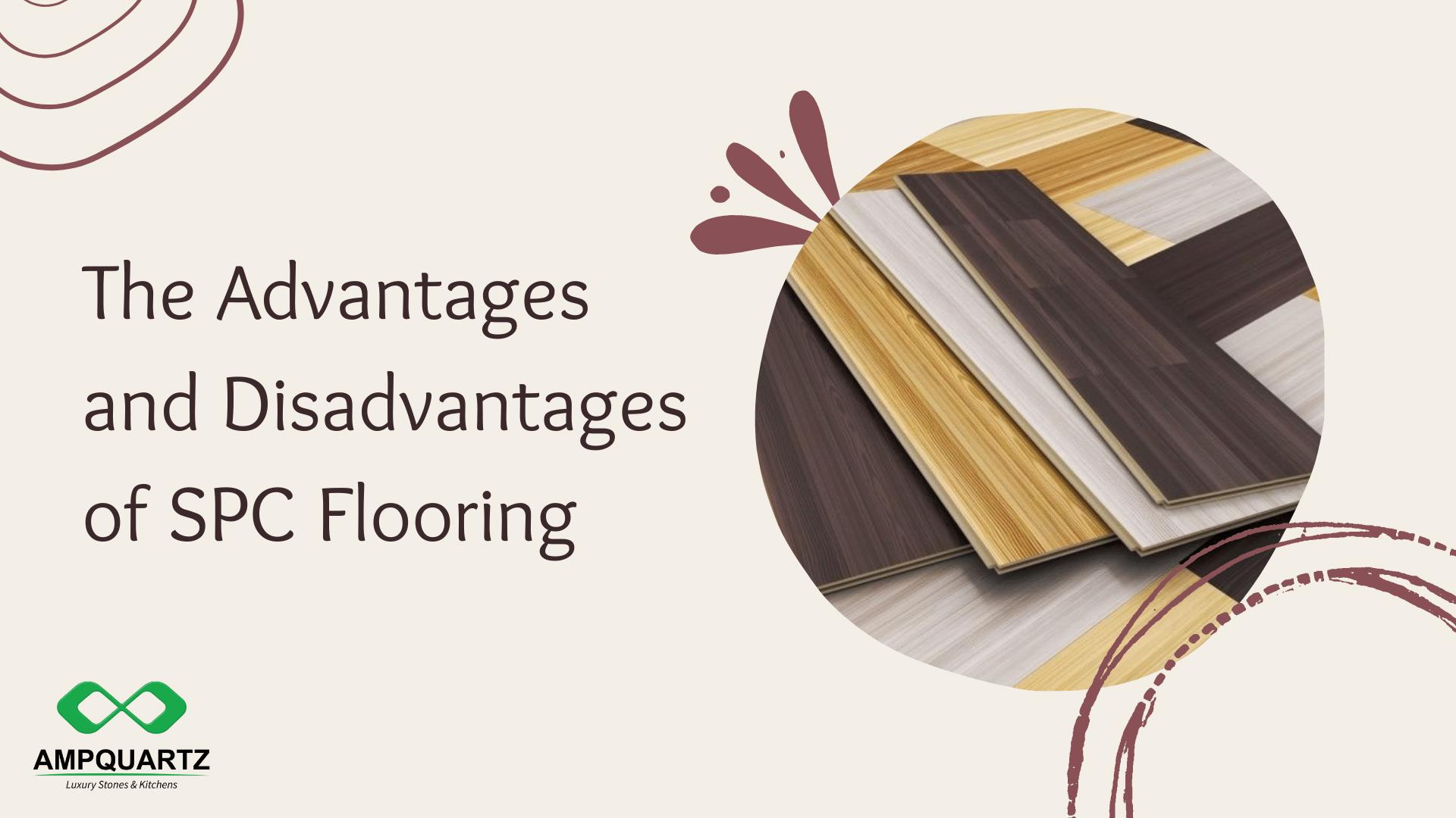 spc flooring, The Advantages and Disadvantages of SPC Flooring